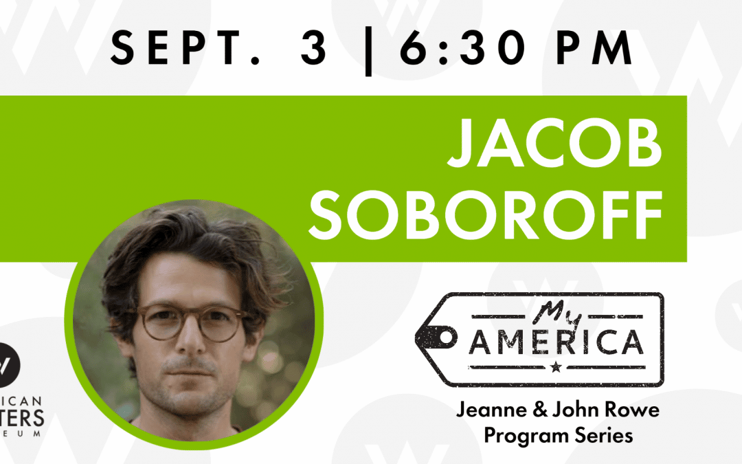 My America: Jacob Soboroff
