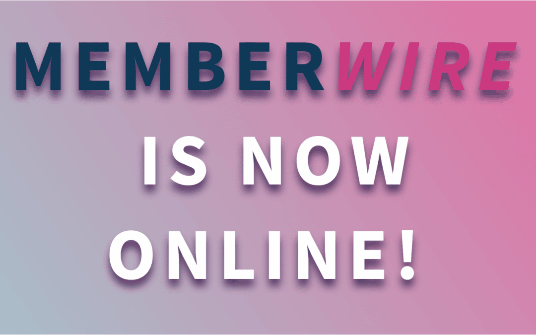 Welcome to Memberwire!